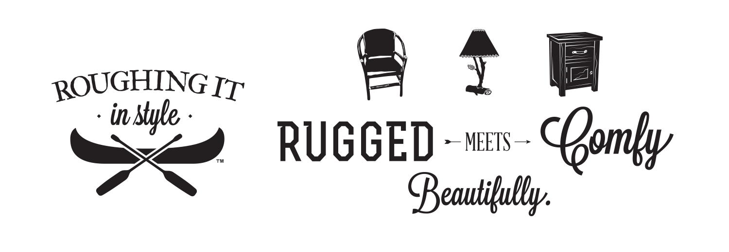 Roughing It In Style Brand Campaign
